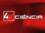 4XCiência: Debating science on TV
